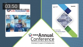 MHI Annual Conference and Executive Summit – Overcoming Barriers to NextGen Supply Chains