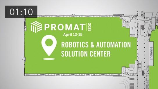 New Show Feature for 2021 - ProMat 2021 Robotics...